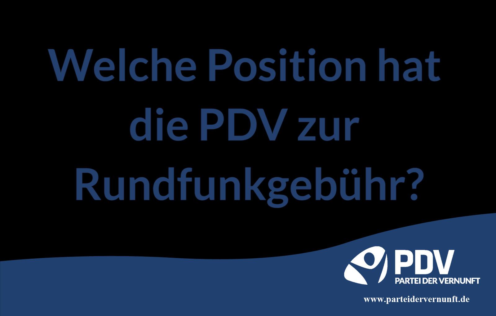 Welche Position hat die PDV zur Rundfunkgebühr (GEZ)?